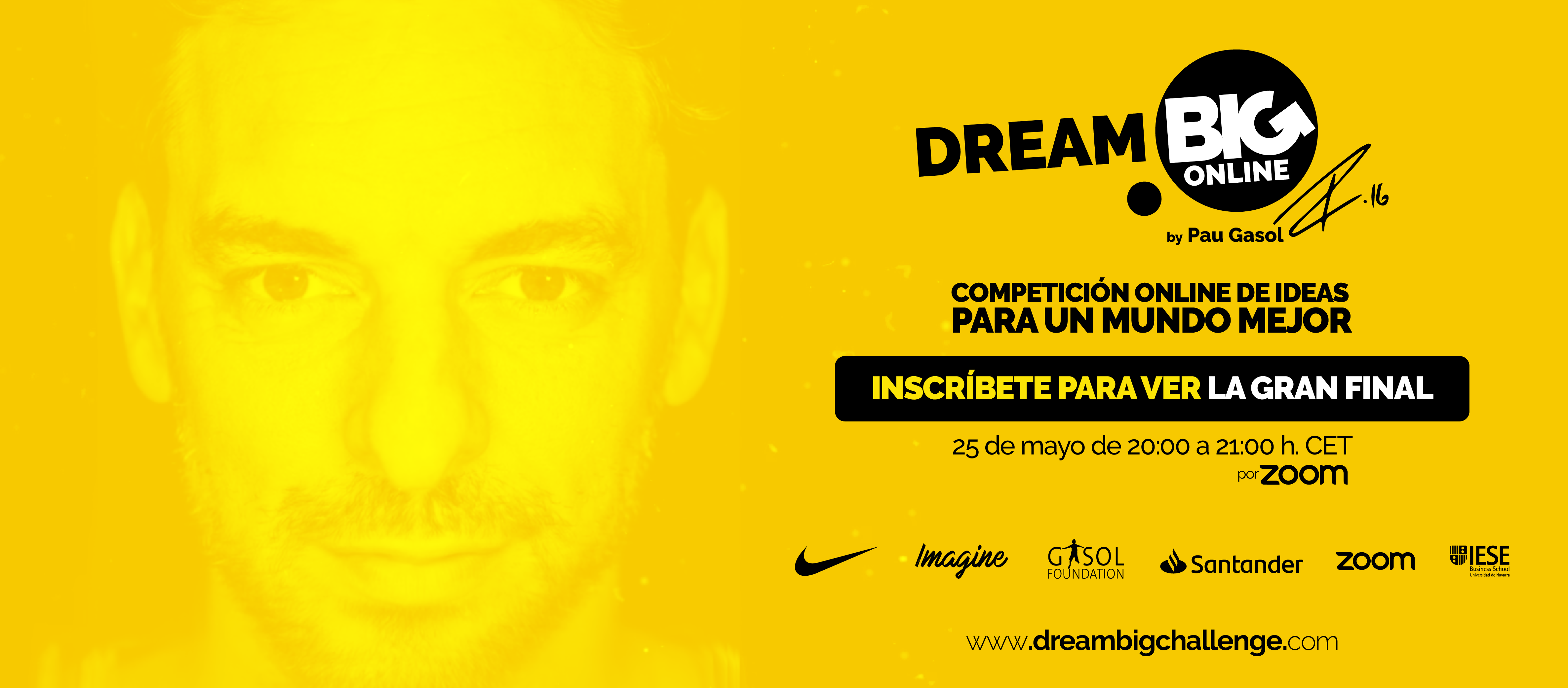 Dream BIG challenge online by Pau Gasol. 21 de Mayo de 2020